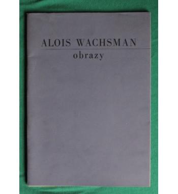 Alois Wachsman Obrazy