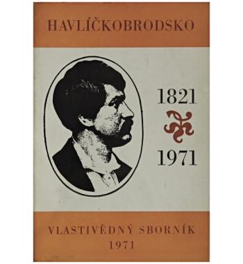 Havlíčkobrodsko 1821-1971....