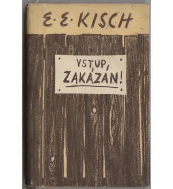 Kisch - Vstup zakázán!